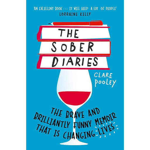 The Sober Diaries: How one woman stopped drinking and started living Paperback - The Book Bundle