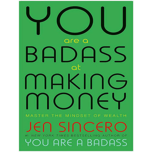 You Are a Badass at Making Money Master the Mindset of Wealth By Jen Sincero NEW - The Book Bundle