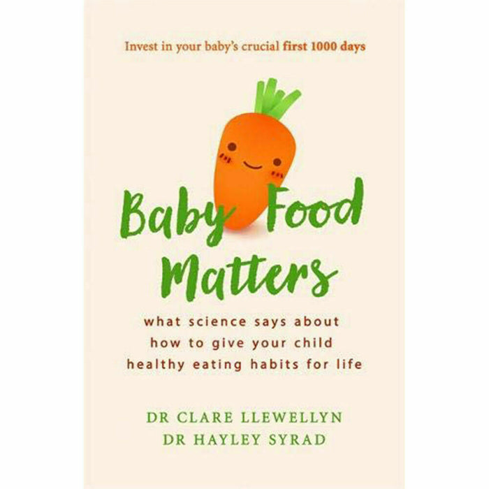 Baby Food Matters by Dr Clare Llewellyn, Hayley Syrad NEW Paperback - The Book Bundle