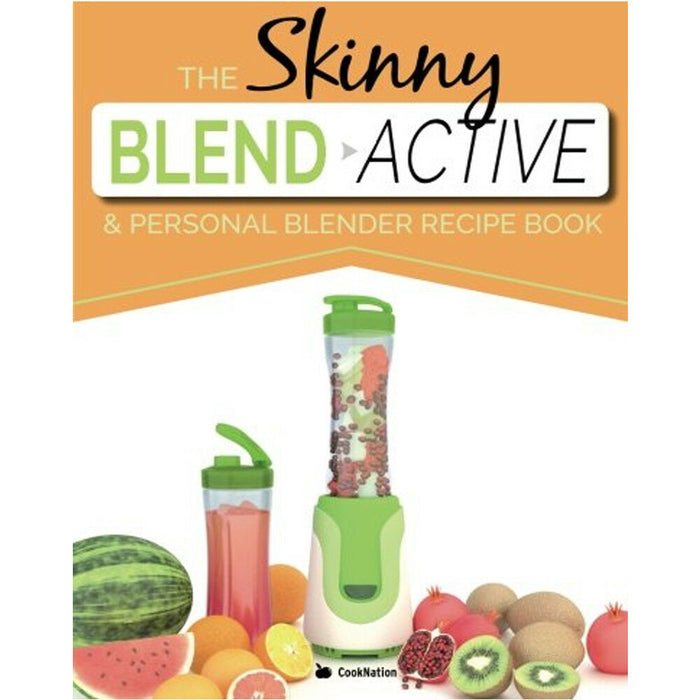 Skinny Blend Active and Personal Blender Recipe Book By Cook Nation NEW - The Book Bundle