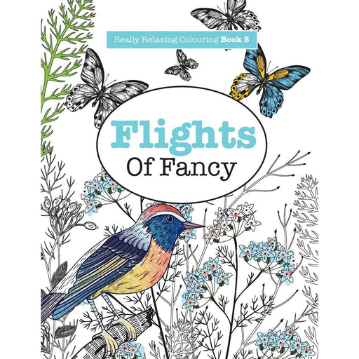 Really RELAXING Colouring Book 5: Flights Of Fancy: A Winged Journey Through Pattern and Colour: Volume 5 - The Book Bundle