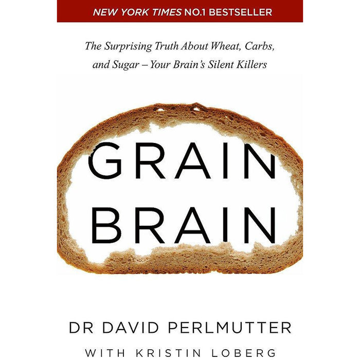 Grain Brain The Surprising Truth about Wheat By David Perlmutter 9781444791907 - The Book Bundle