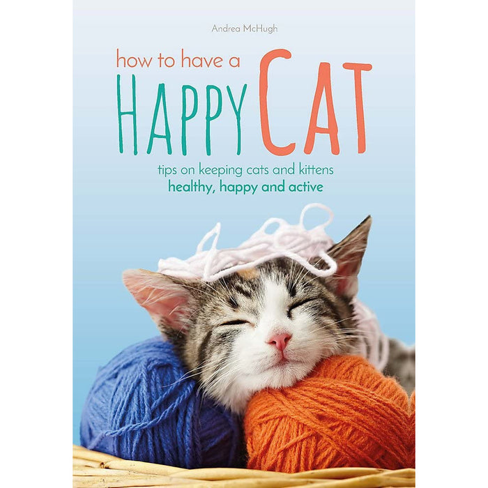 Andrea McHugh How to Have A Happy Cat - The Book Bundle