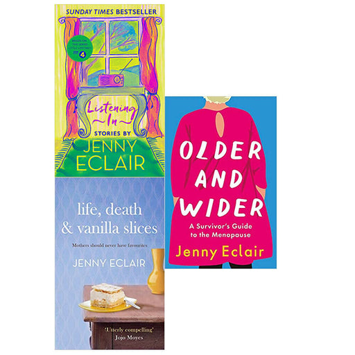 Jenny Eclair 3 Books Collection Set Older and Wider,Life, Death,Listening In NEW - The Book Bundle
