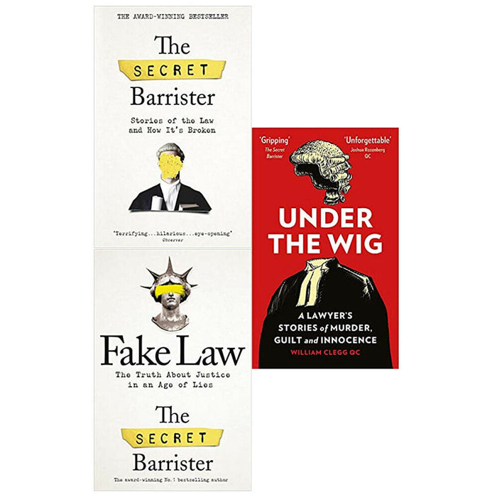 Under the Wig,Fake Law,The Secret Barrister 3 Books Collection Set - The Book Bundle