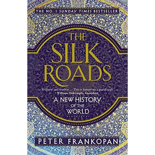 The Silk Roads: A New History of the World - The Book Bundle