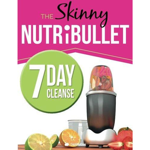 The Skinny NUTRiBULLET 7 Day Cleanse: Calorie Counted Cleanse & Detox Plan: Smoothies, Soups & Meals to Lose Weight & Feel Great Fast. Real Food - The Book Bundle