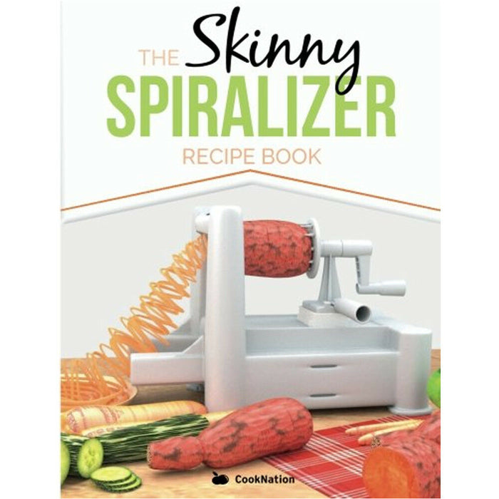 Skinny Spiralizer Recipe Book Inspired Low Calorie Recipes By CookNation - The Book Bundle