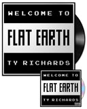 """Welcome to Flat Earth"" Vinyl LP & CD - Ty Richards - Covers"