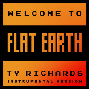 Welcome to Flat Earth - Instrumentals