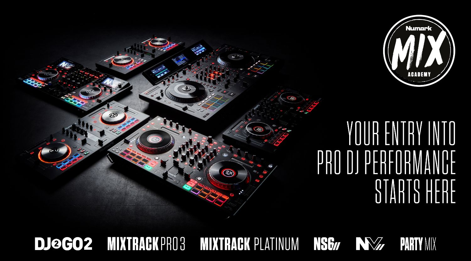 Numark Mix Academy featuring Mixtrack Pro Fx, Mixtrack Platinum FX, PartyMix, DJ2GO2 Touch, NS6 MK2, and NV MK2