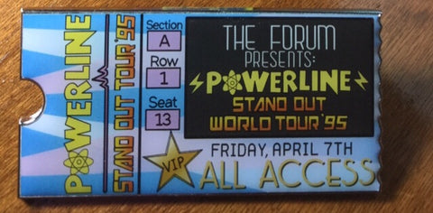 Powerline All Access VIP Ticket Pin
