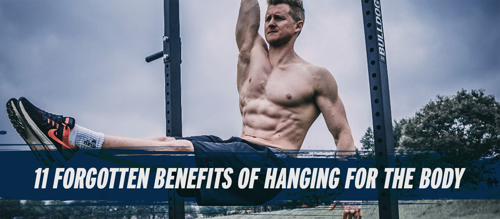 11 Forgotten Benefits Of Hanging For The Body
