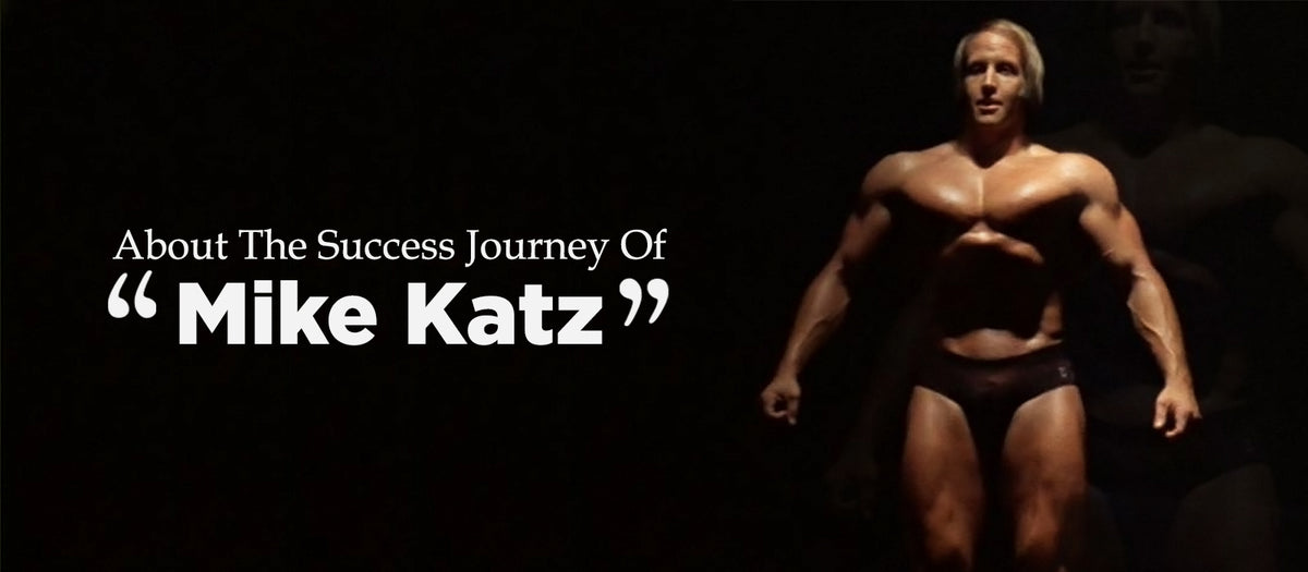 About The Success Journey Of Mike Katz