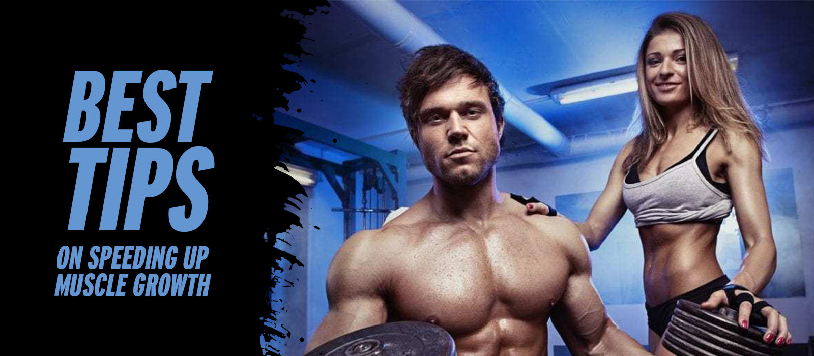 Best Tips On Speeding Up Muscle Growth
