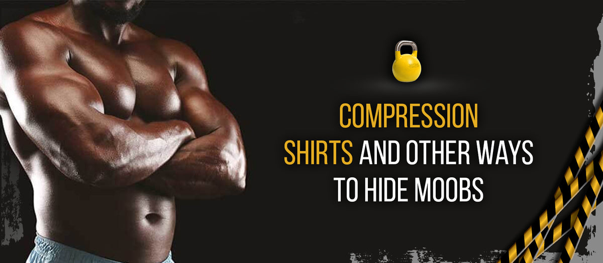 Compression Shirts And Other Ways To Hide Moobs