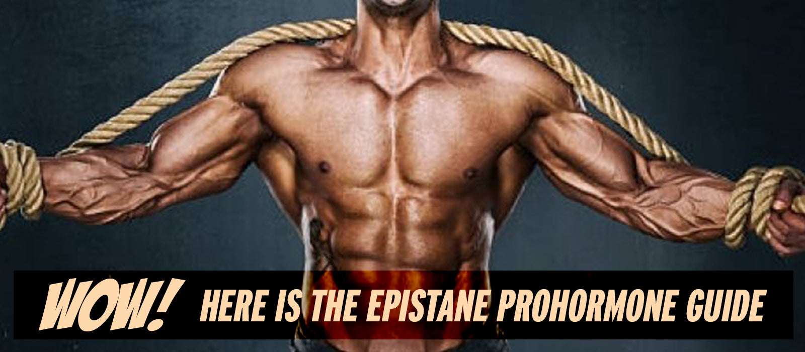 Wow! Here Is The Epistane Prohormone Guide