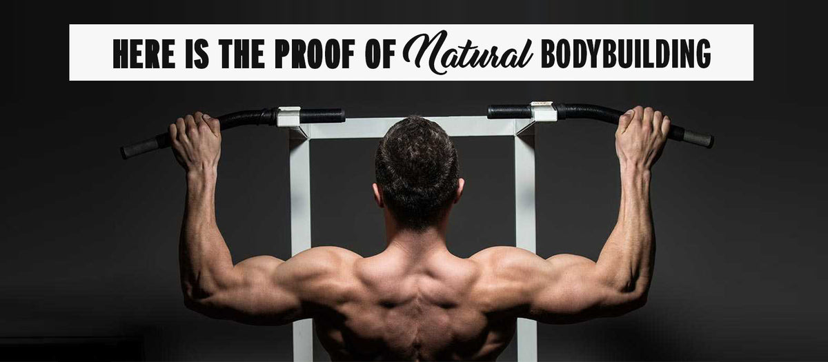 Here Is The Proof Of Natural Bodybuilding