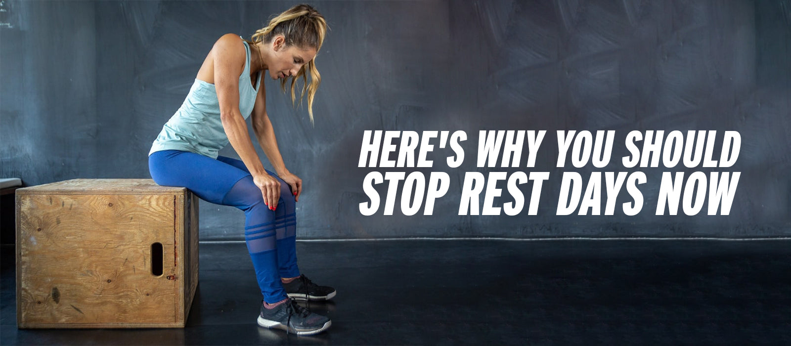 Here's Why You Should Stop Rest Days Now!