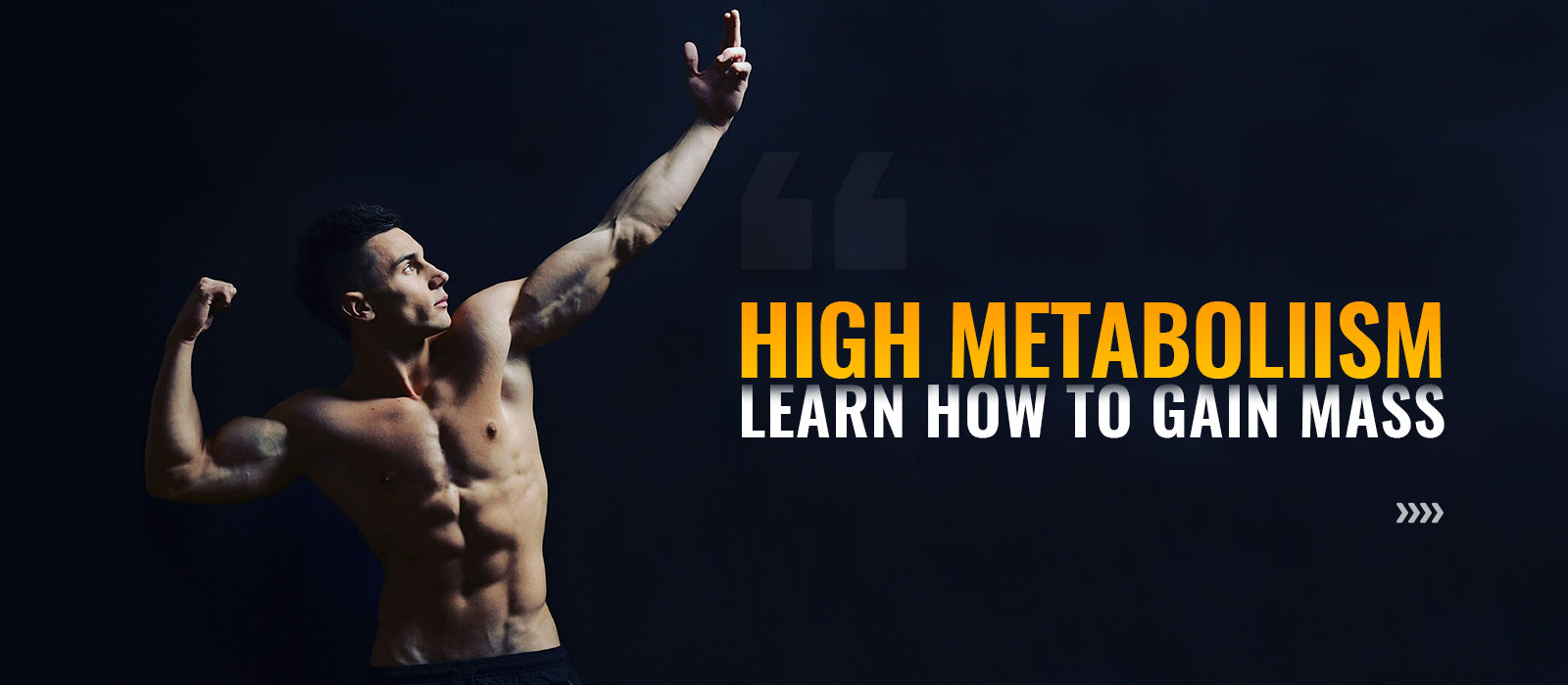 High Metabolism? Learn How To Gain Mass