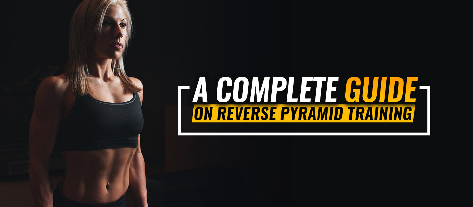 A Complete Guide On Reverse Pyramid Training