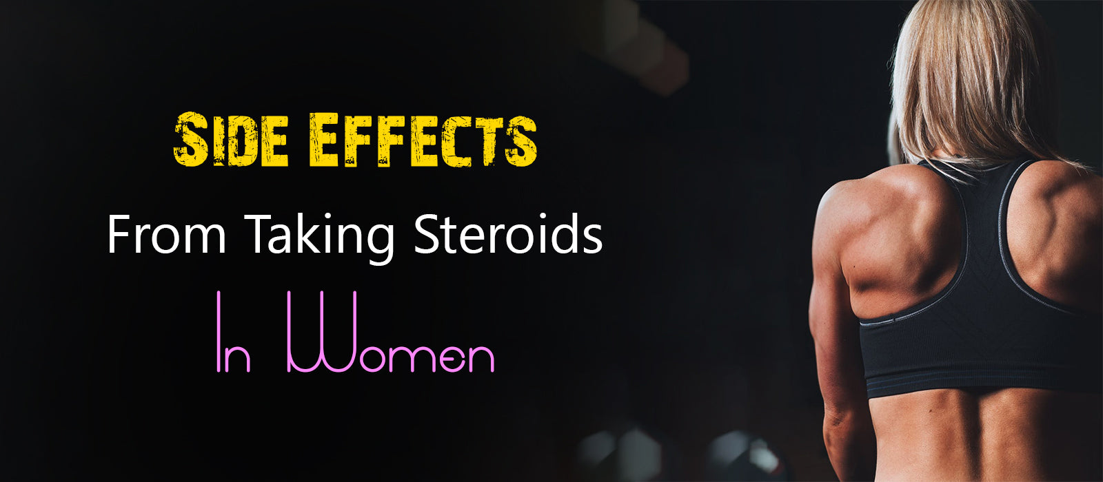 Side Effects From Taking Steroids In Women