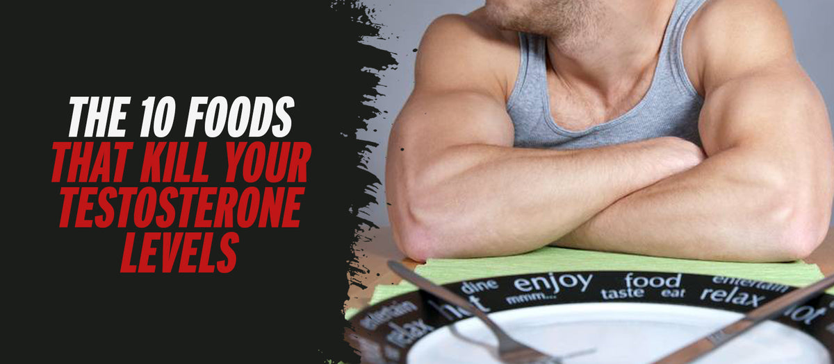 The 10 Foods That Kill Your Testosterone Levels