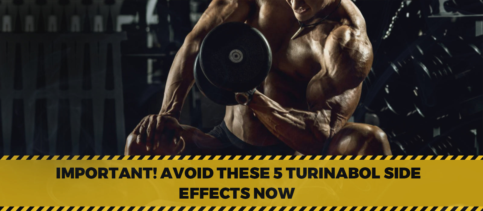 Important! Avoid These 5 Turinabol Side Effects Now