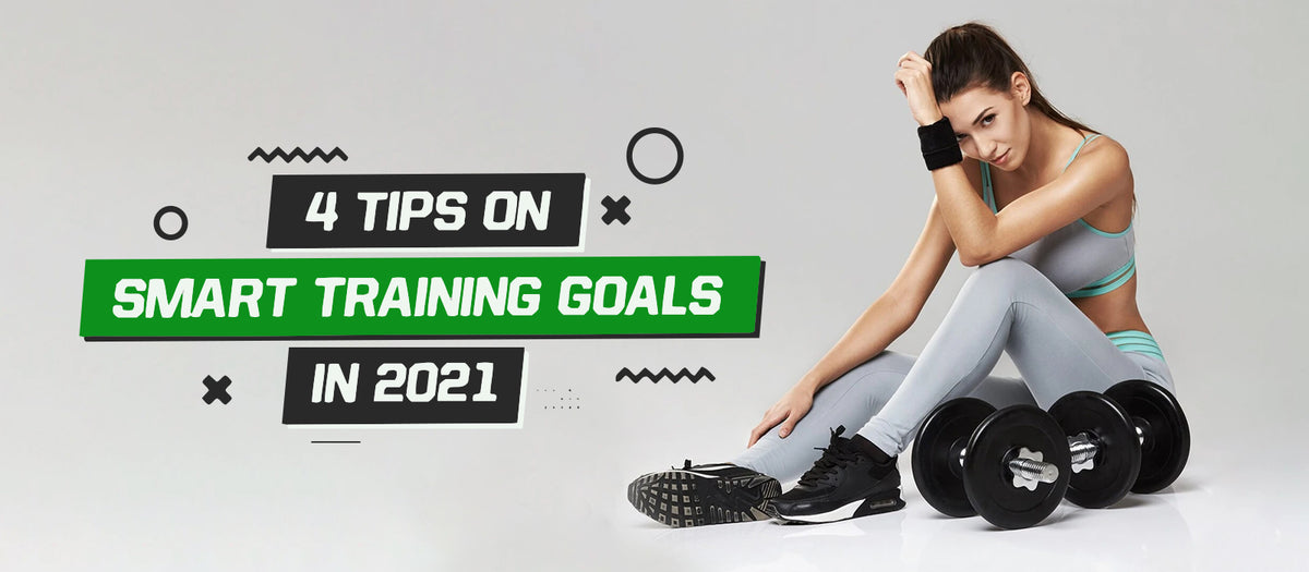 4 Tips On SMART Training Goals In 2021