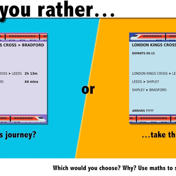 Would you rather…? Maths reasoning questions № 4