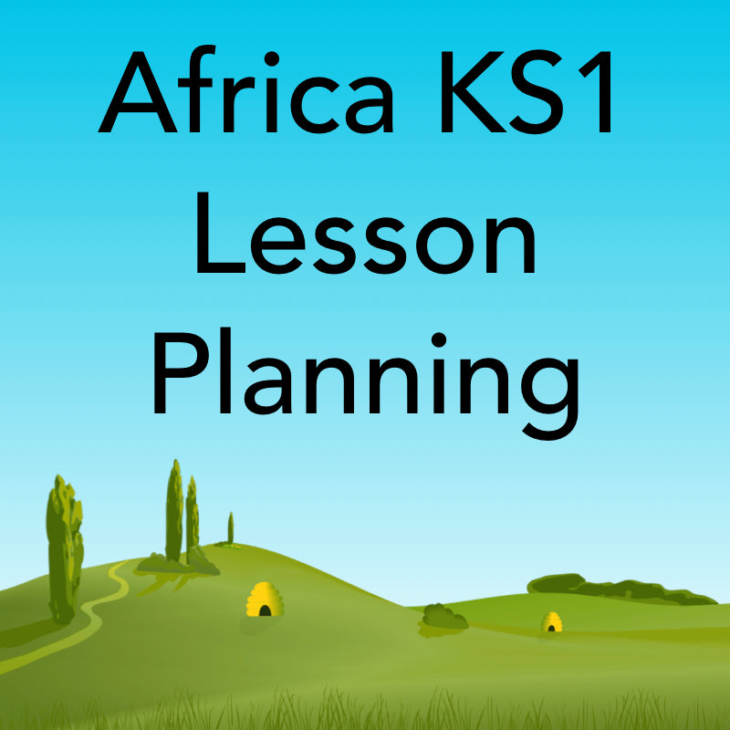 Africa KS1 Lesson Planning and Resources