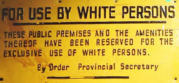 Sign from the Apartheid era in South Africa
