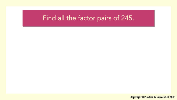Question 15 - factor pairs