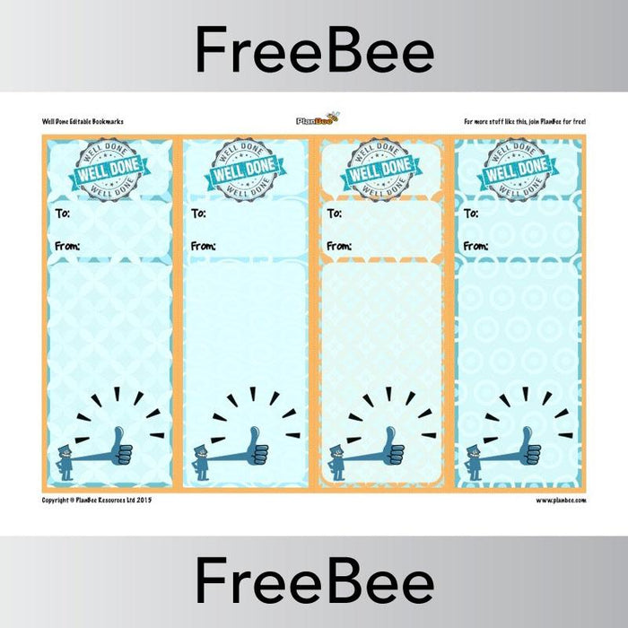 PlanBee Editable 'Well Done' Bookmarks | PlanBee FreeBees