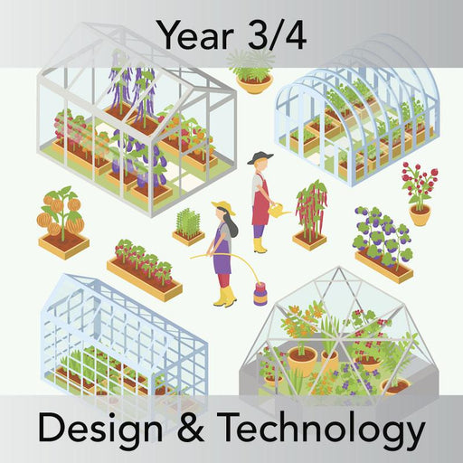 PlanBee Making Mini Greenhouses: complete DT scheme of work for KS2