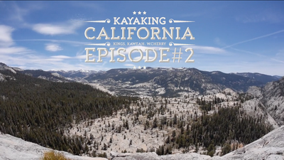 Kayaking California - Episode2