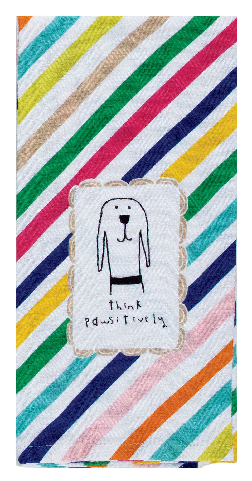 THINK PAWSITIVELY TEA TOWEL - Molly's! A Chic and Unique Boutique