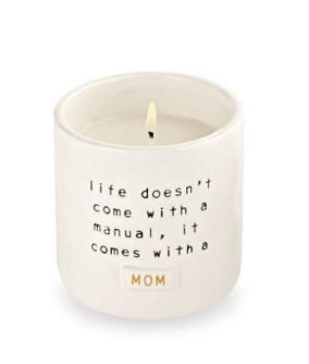 "Candle- ""Life Doesn't Come With A Manual, It Comes With A Mom"" - Molly's! A Chic and Unique Boutique"