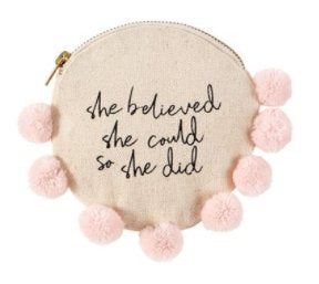 Canvas Pouch- She Believed She Could - Molly's! A Chic and Unique Boutique