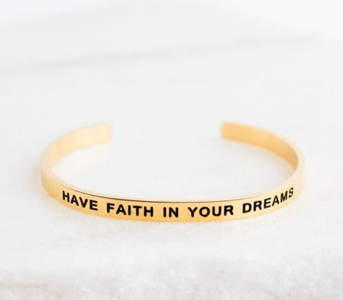 HAVE FAITH IN YOUR DREAMS BRACELET - Molly's! A Chic and Unique Boutique