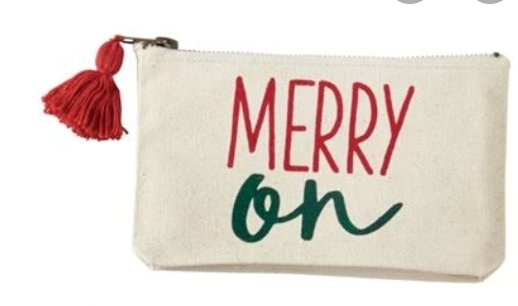 MERRY CANVAS POUCH:  MERRY ON - Molly's! A Chic and Unique Boutique
