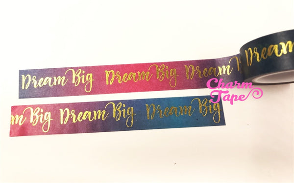 Dream Big Gold Foil Washi Tape 15mm x 5 meters WT1054