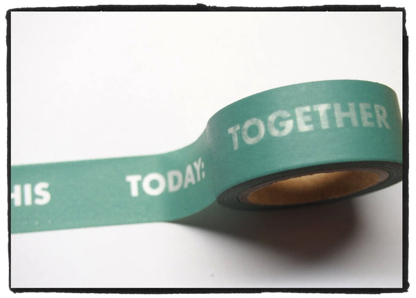 Today: Together Remember This Washi Tape 18mm Wide x 11 yards WT393 - CharmTape - 1