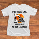 NEVER UNDERSTIMATE AN OLD MAN WITH AN EXCAVATOR