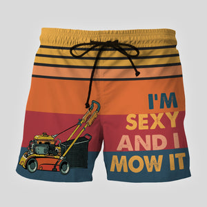 I'm Sexy And I Mow It Custom Beach Shorts - Swim Trunks