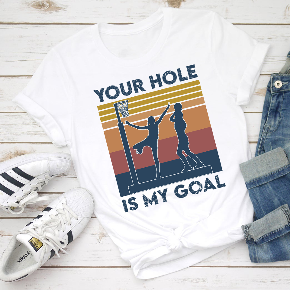 Your Hold In My Goal - Netball