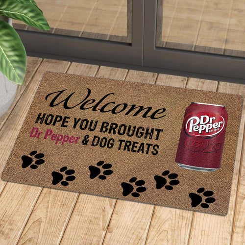 Hope You Brought Dr Pepper And Dog Treats