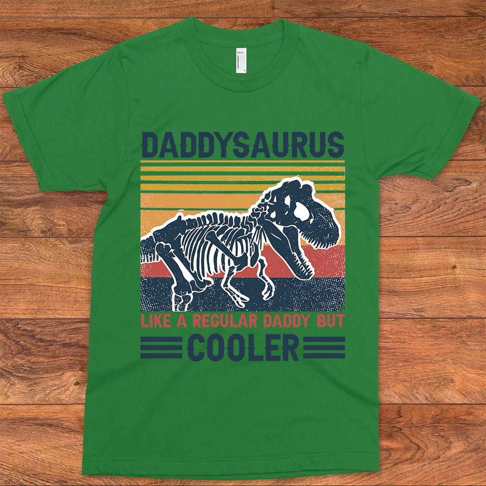 DADDYSAURUS LIKE A REGULAR DADDY BUT COOLER