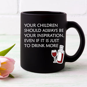 Funny Mother's Day Mug About Drinking