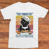 i bake- so i don't choke people save a life. send flour